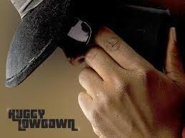 Huggy Lowdown