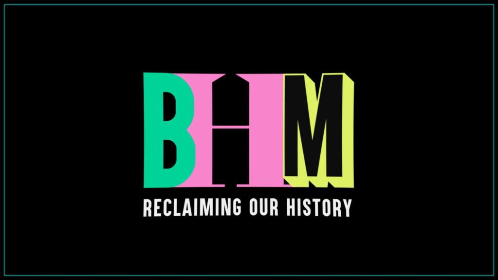 BHM Black History Month 2021