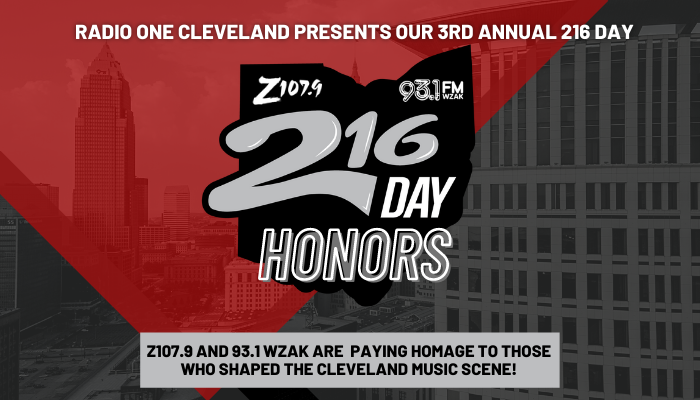 216 Day Honors: Radio One Cleveland Celebrates 3rd Annual 216 Day!