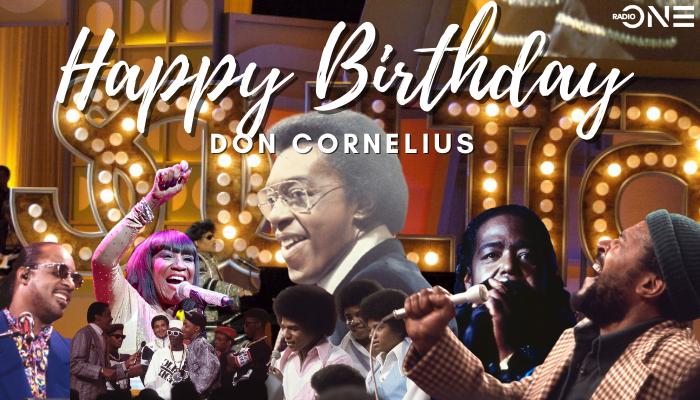 Happy Birthday Don Cornelius